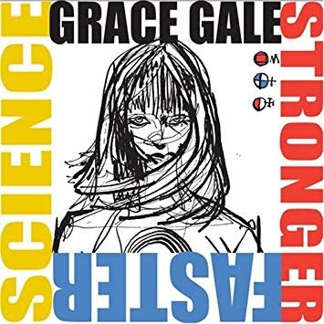 Grace Gale - Stronger Faster Science (CD)