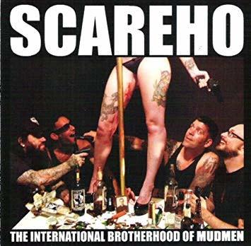 Scareho - The International Brotherhood of Mudmen (CD)