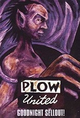 Plow United - Goodnight Sellout (CD)