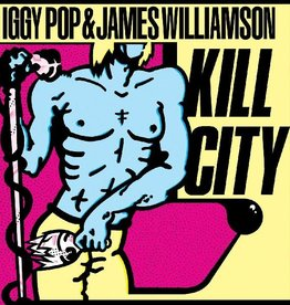 Iggy Pop and James Williamson - Kill City (Color Vinyl)