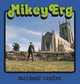 Mikey Erg - Waxbuilt Castles (Vinyl)