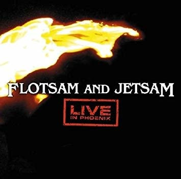 Flotsam and Jetsam - Phoenix