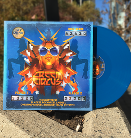 Creem Circus - The Glitterest, Sladest, Rockin'est, Laidest, Overtime-Paidest Boogiest Band In Town (Blue Vinyl)
