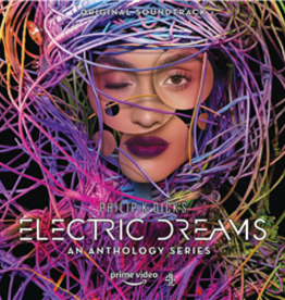 Various Artists - Philip K. Dick's Electric Dreams (Soundtrack) [LP] (Electric Blue Colored Vinyl, 18x24 poster, first time on vinyl, limited to 1000, indie-exclusive)