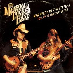 Marshall Tucker Band, The - New Year's in New Orleans - Roll Up '78 and Light Up '79 [2LP] (gatefold, limited to 2000, indie advance-exclusive)