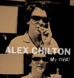 Alex Chilton - My Rival [10''] (printed inner sleeve, previously unissued tracks, limited to 1800, indie advance-exclusive)