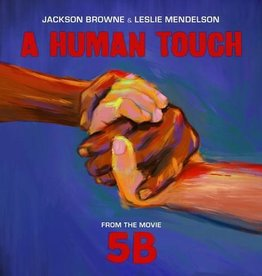 Jackson Browne & Leslie Mendelson - A Human Touch [12''] (Translucent Red 180 Gram, etching, download, gatefold, limited to 2000, indie-exclusive)