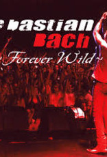 Sebastian Bach - Forever Wild (Los Angeles / 2003) [2LP] (reissue, limited to 3000, indie-exclusive)