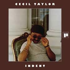Cecil Taylor - Indent [LP] (Colored Vinyl, limited to 2250, indie-exclusive)