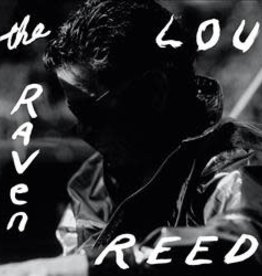 Lou Reed - The Raven [3LP] (180 Gram, first time on vinyl, concept album recounting short stories & poems of Edgar Allan Poe, limited to 2200, indie-exclusive)