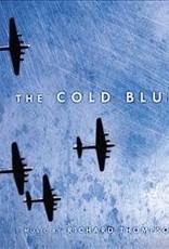 Richard Thompson - The Cold Blue (Score) [2LP] (Blue 180 Gram Vinyl, limited to 1500, indie advance-exclusive)