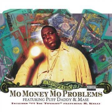 Notorious B.I.G. - Mo Money Mo Problems (Money Green Colored Vinyl)(Record Store Day Exclusive)