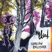 Used, The - Shallow Believer [LP] (Royal Blue Vinyl, limited to 3000, indie-retail exclusive)