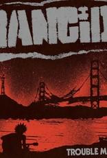 Rancid - Trouble Maker