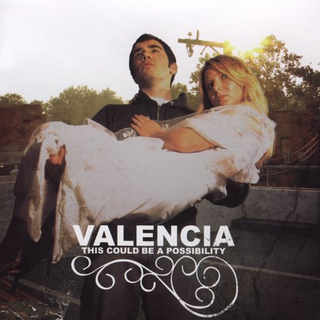 Valencia - This Could Be A Possibility