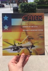 """Eater - Thinkin' of the U.S.A. / Michael's Monetary System 7"""""""