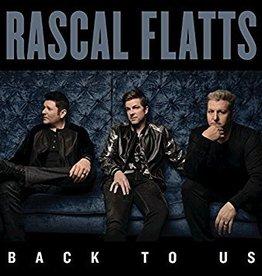 Rascal Flatts - Back To Us (Deluxe)