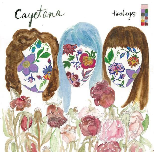 """Cayetana - Tired Eyes (Out of 500) 7"""""""