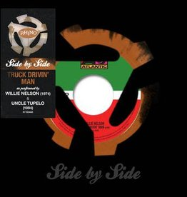 """Willie Nelson/Uncle Tupelo - Side By Side: Truck Drivin' Man (7"""" Colored Vinyl Single)(Record Store Day Exclusive)"""