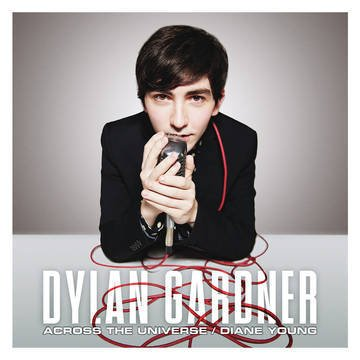 """Dylan Gardner - Across the Universe (The Beatles Cover) / Diane Young (Vampire Weekend Cover)  7"""" RSD Exclusive"""