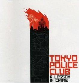 Tokyo Police Club - A Lesson in Crime