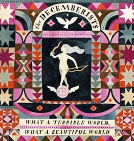 Decemberists - What A Terrible World What A Beautiful World