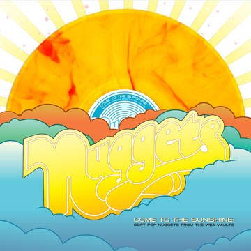 Various Artists - Nuggets: Come To The Sunshine (Soft Pop Nuggets From The WEA Vaults) [2LP] (Orange/Yellow Marble Colored Vinyl, limited to 2800, indie-retail exclusive)
