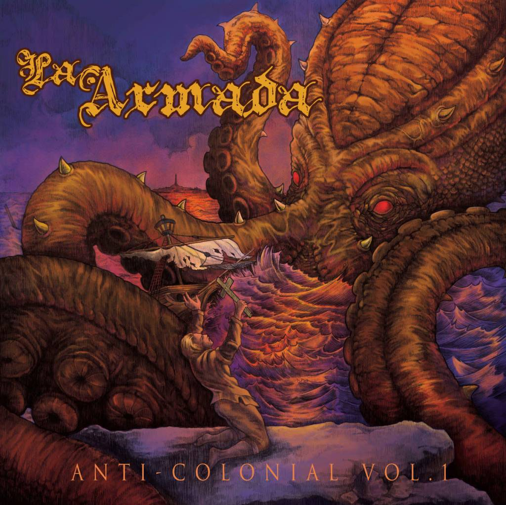 La Armada - Anti-Colonial Vol. 1