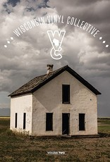 Various Artists - Wisconsin Vinyl Collective Volume Two [LP] (download, insert, unreleased songs from artists with strong Wisconsin connections, ltd to 1000, indie advance exclusive)