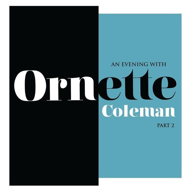 Ornette Coleman - An Evening with Ornette Coleman Part 2 [LP] (180 Gram, Transparent Vinyl, limited to 2000, indie-retail exclusive)