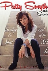 Patty Smyth & Scandal - Goodbye To You! Best Of The '80s Live [2LP] (Pink Vinyl, limited to 1000, indie advance exclusive)