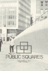 Public Squares - NWR&P [8''] (Square-SHAPED Vinyl, download, packaged in an envelope that resembles an FBI case file, limited to 500, indie-retail exclusive)