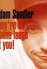Adam Sandler - They're All Gonna Laugh At You [2LP] (first time on vinyl, Sandler's first album, which was nominated for Best Comedy Album, limited to 3000, indie-retail exclusive)