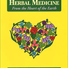 Herbal Medicine form the Heart of the Earth