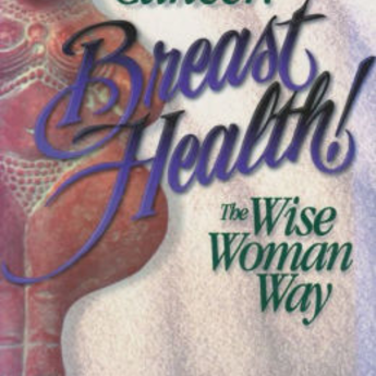 Breast Cancer, Breast Health