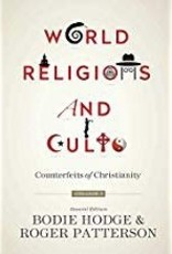 ken ham World Religions and Cults  Vol.1 - counterfiets of Christianity