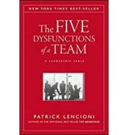 Lencioni, Patrick M Five Dysfunctions of a Team, The 0759
