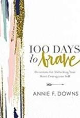 Downs, Annie 100 Days to Brave 9629
