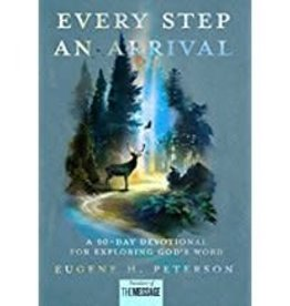 Peterson, Eugene H Every Step an Arrival 9735