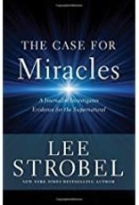 Strobel, Lee Case for Miracles, The:  Spiritual Living in a Secular World