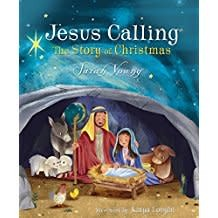 Young, Sarah Jesus Calling:  The Story of Christmas - Picture Book 0299