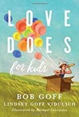 Goff, Bob Love Does for Kids 5222
