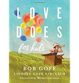 Goff, Bob Love Does for Kids