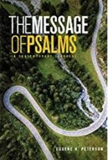 Peterson, Eugene H The Message the Book of Psalms