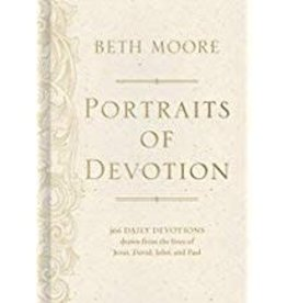 Moore, Beth Portraits of Devotion:  366 Daily Devotions Drawn from the Lives of Jesus, David, John, and Paul