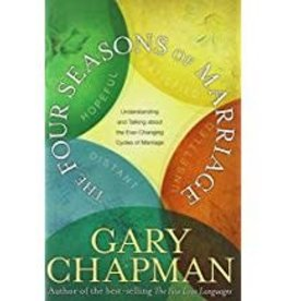 Chapman, Gary Four Seasons of Marriage, The:  Secrets to a Lasting Marriage