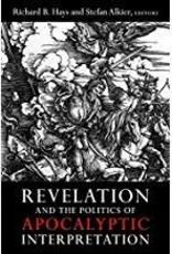 Hays, Richard B. Revelation and the Politics of Apoclyptic Interpretation