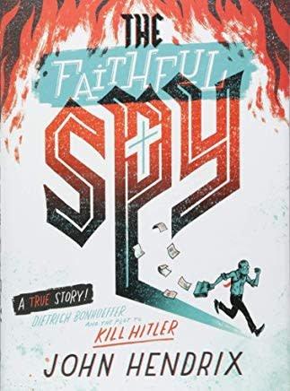 Hendrix, John Faithful Spy, The 8389