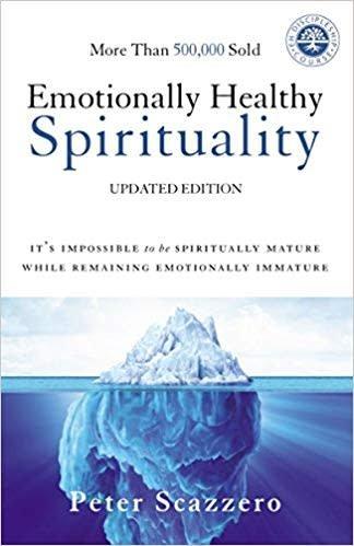 Scazzero, Pete Emotionally Healthy Spiritually