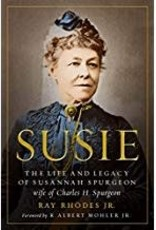 Susie:  The Life and Legacy of Susannah spurgeion, Wife of Charles H. Spurgeon